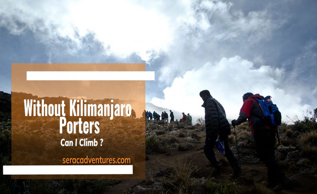 Can I Climb Kilimanjaro without Porters?