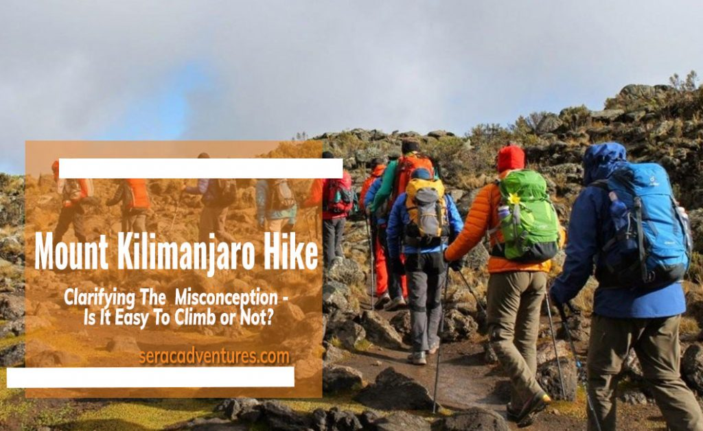 Clarifying The  Misconception About Mount Kilimanjaro Hike - Is It Easy To Climb or Not?